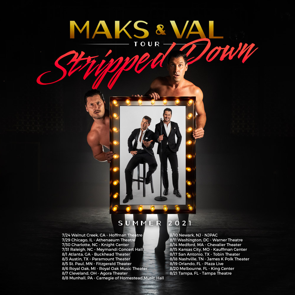 Maks Val Tour Stripped Down Summer 2021 Square