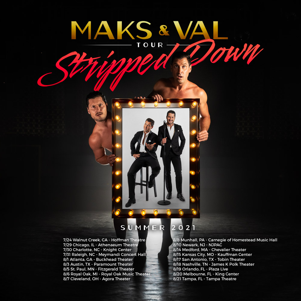 Maks And Val Live Tour Stripped Down 2021